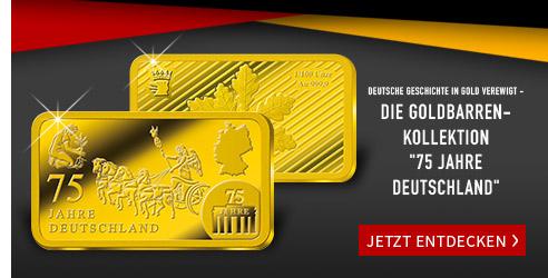 75 Jahre Deutschland Goldbarren